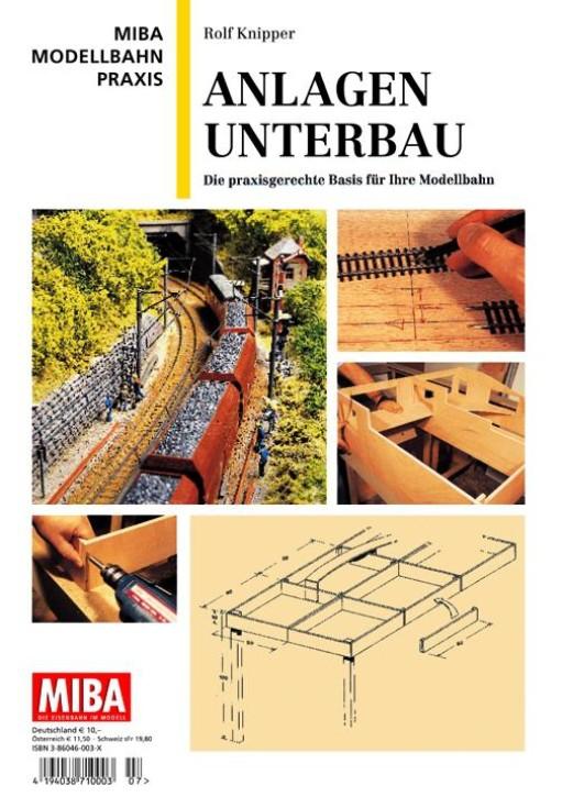 MIBA Modellbahn-Praxis: Anlagen-Unterbau