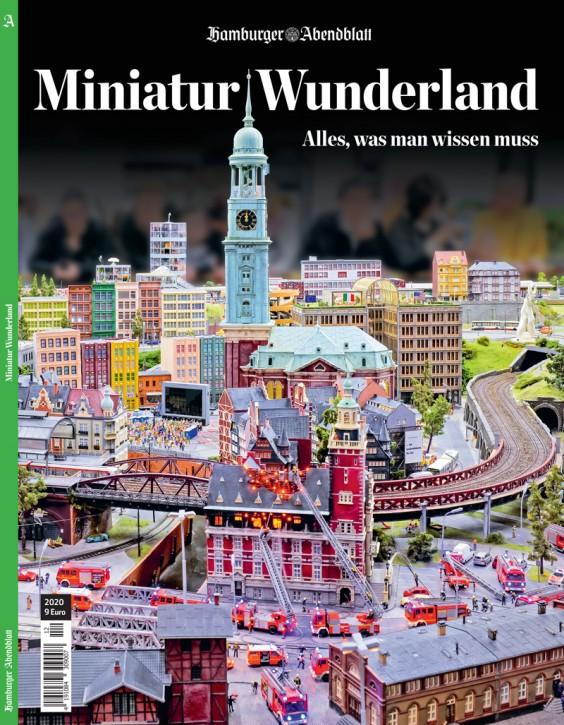 Miniatur Wunderland. Alles, was man wissen muss. Hamburger Abendblatt