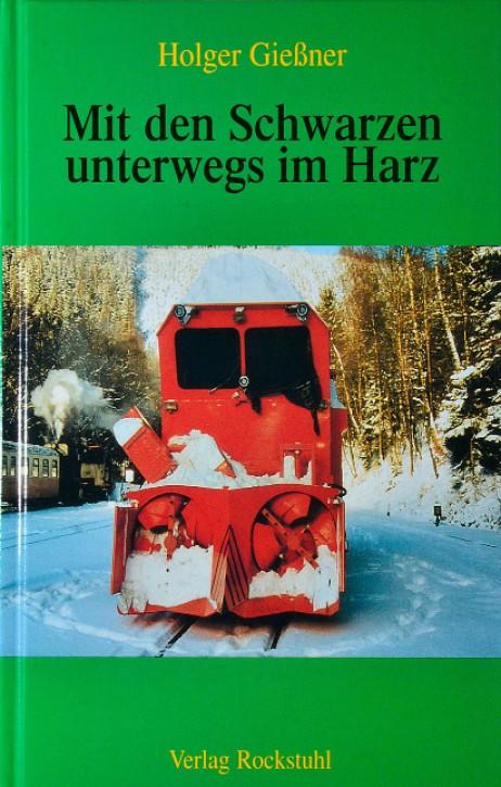 Mit den Schwarzen unterwegs im Harz. Holger Gießner