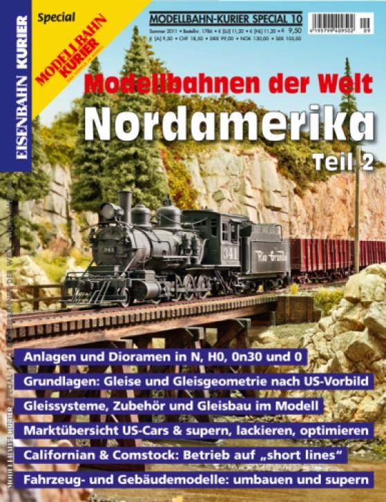 Modellbahn-Kurier Special 10: Modellbahnen der Welt. Nordamerika Teil 2