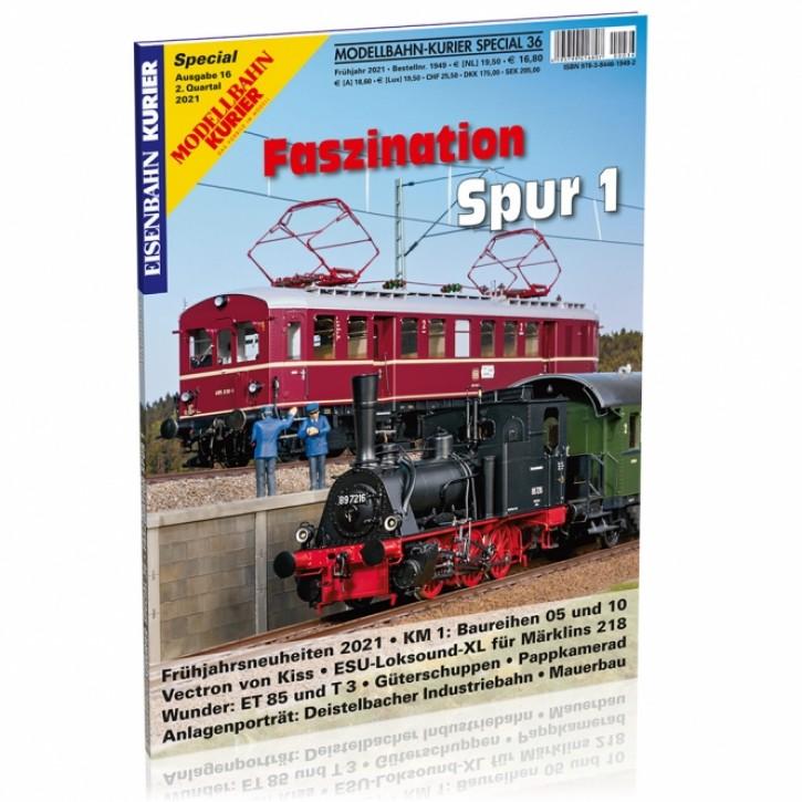 Modellbahn-Kurier Special 36: Faszination Spur 1 Teil 16