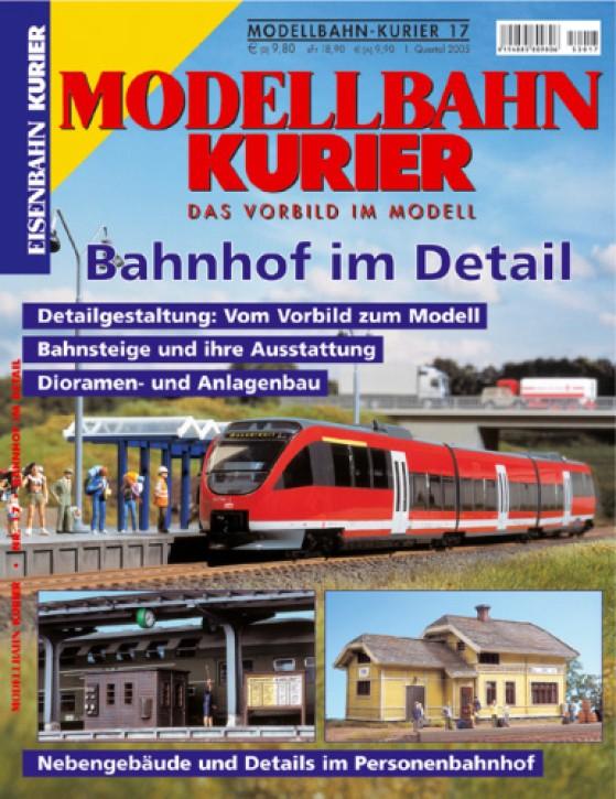 Modellbahn-Kurier 17: Bahnhof im Detail