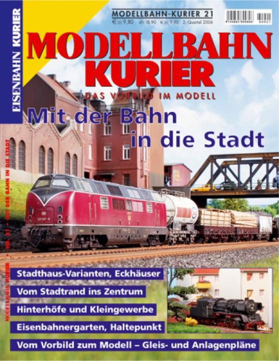 Modellbahn-Kurier 21: Mit der Bahn in die Stadt
