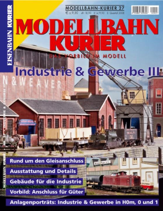 Modellbahn-Kurier 27: Industrie und Gewerbe III