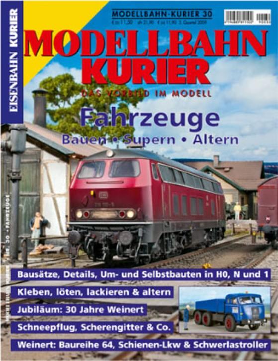 Modellbahn-Kurier 30: Fahrzeuge - bauen, supern, altern