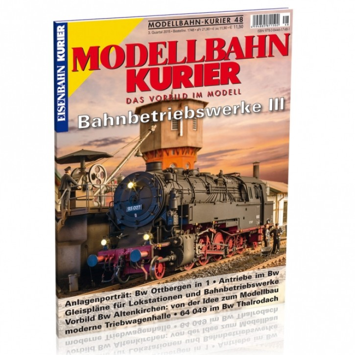 Modellbahn-Kurier 48: Bahnbetriebswerke 3