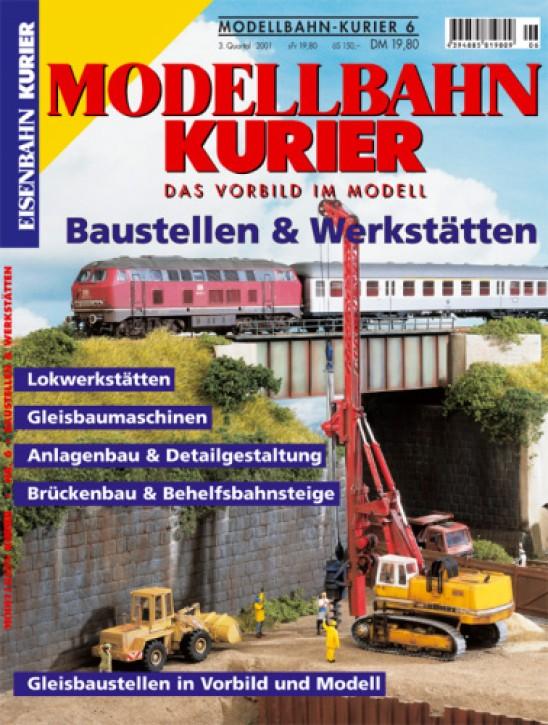 Modellbahn-Kurier 6: Baustellen und Werkstätten