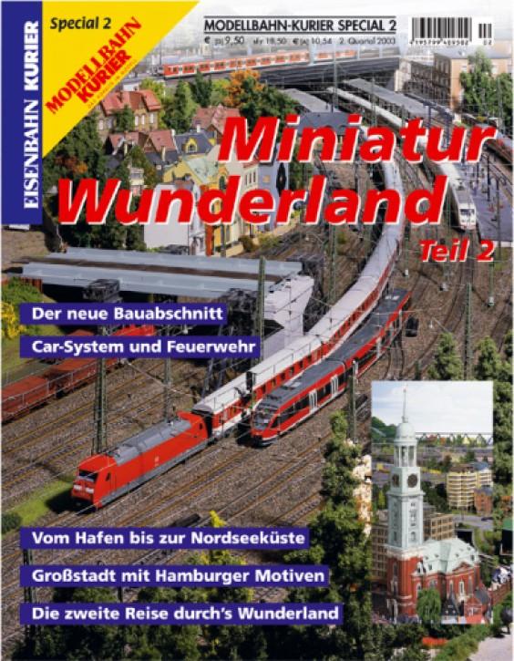 Modellbahn-Kurier Special: Miniatur-Wunderland - 2