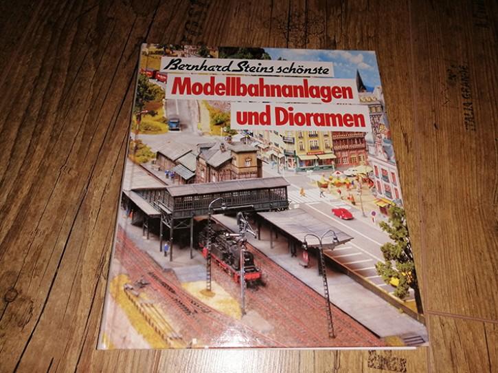 Antiquariat: Bernhard Steins schönste Modellbahnanlagen und Dioramen