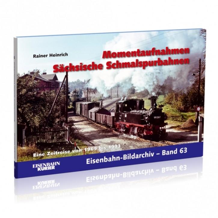 Eisenbahn-Bildarchiv 63: Momentaufnahmen Sächsische Schmalspurbahnen. Rainer Heinrich