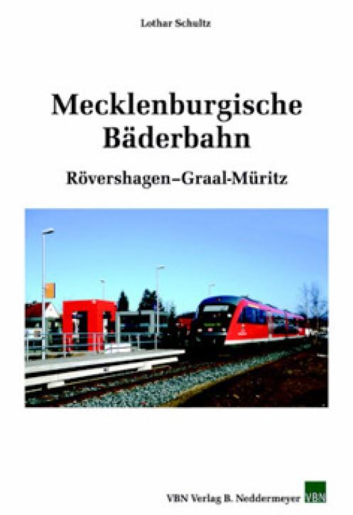 Mecklenburgische Bäderbahn. Rövershagen - Graal-Müritz. Lothar Schultz