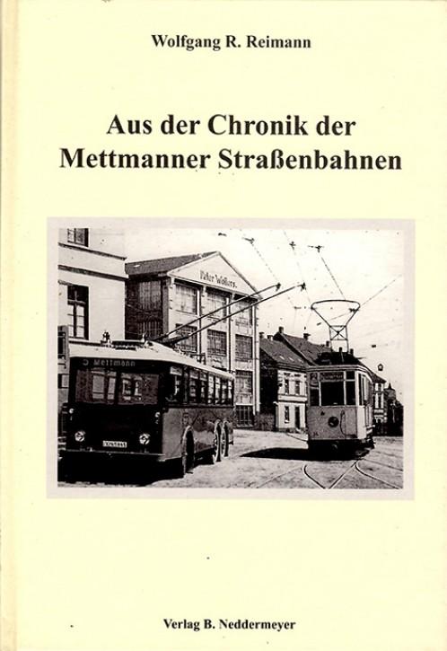 Aus der Chronik der Mettmanner Straßenbahn. Wolfgang R. Reimann
