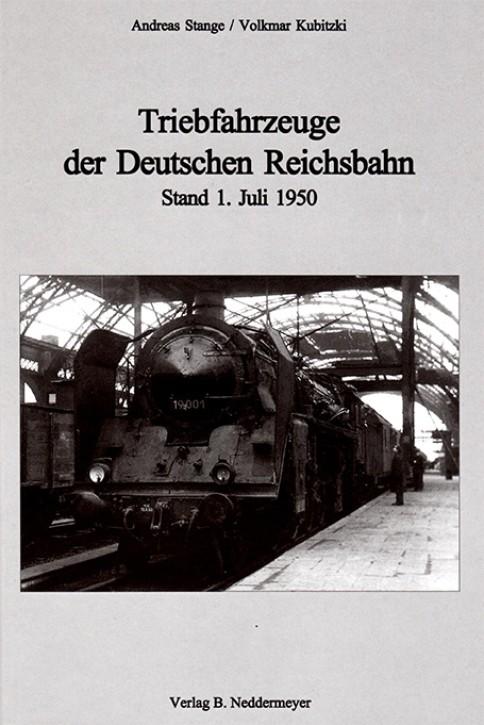 Triebfahrzeuge der Deutschen Reichsbahn. Stand 1. Juli 1950. Andreas Stange & Volkmar Kubitzki
