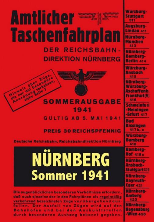 Amtlicher Taschenfahrplan der Reichsbahndirektion Nürnberg Sommer 1941 (Reprint)