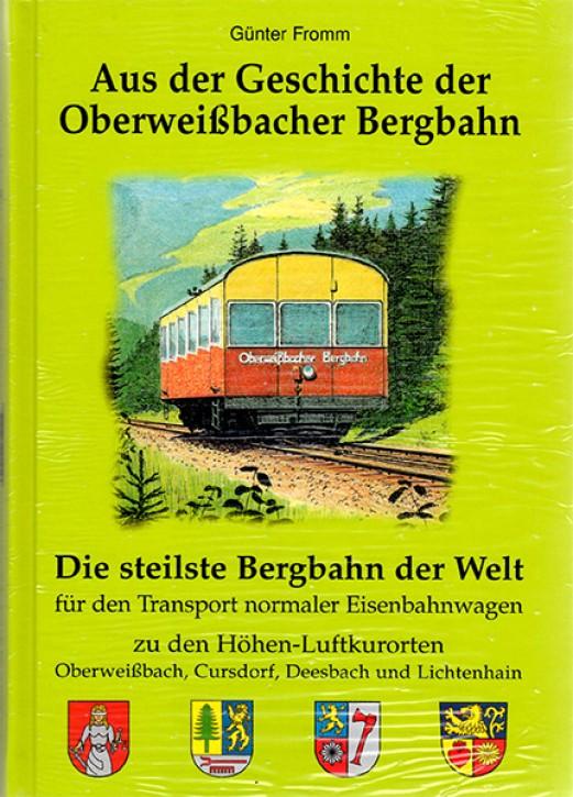 Aus der Geschichte der Oberweißbacher Bergbahn. Günther Fromm