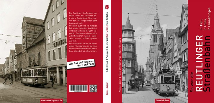 So war die Reutlinger Straßenbahn. Im Film, in Fotos, in Erinnerungen. Andreas Ernst, Hans-Christian Ernst & Rainer Pachutzki