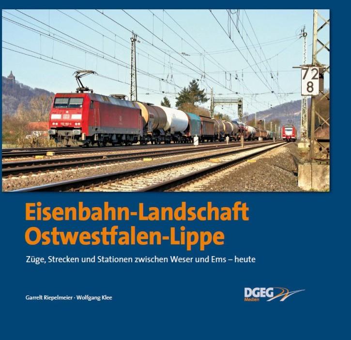 Eisenbahn-Landschaft Ostwestfalen-Lippe. Züge, Strecken und Stationen zwischen Weser und Ems - heute. Garrelt Riepelmeier & Wolfgang Klee