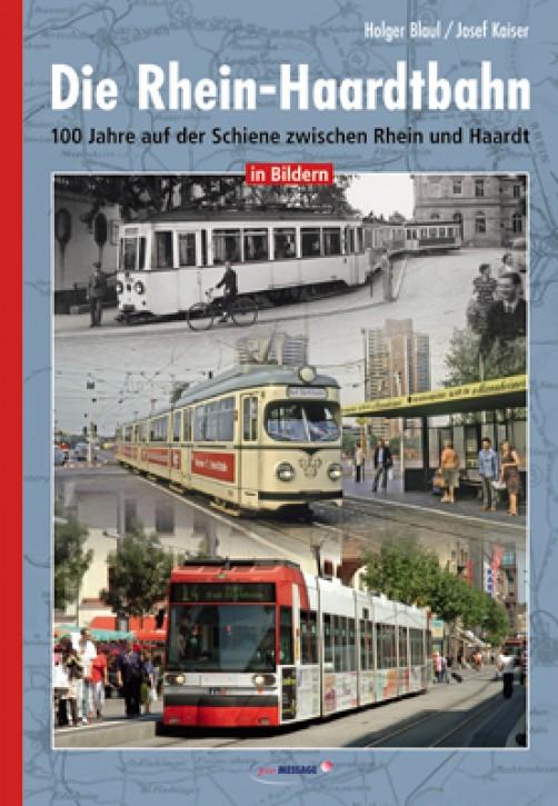 Die Rhein-Haardtbahn. 100 Jahre auf der Schiene zwischen Rhein und Haardt in Bildern
