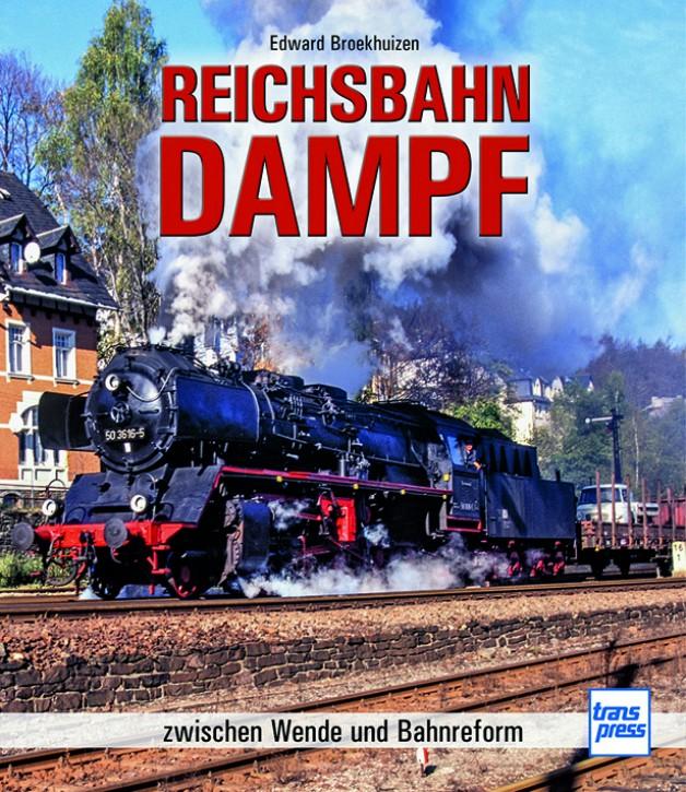 Reichsbahn-Dampf zwischen Wende und Bahnreform. Edward H. Broekhuizen