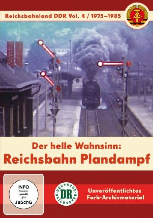 DVD: Reichsbahnland DDR Vol. 4 - 1975-1985. Der helle Wahnsinn: Reichsbahn-Plandampf
