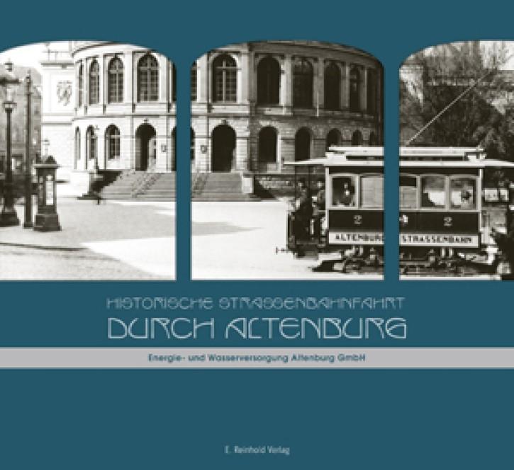 Historische Straßenbahnfahrt durch Altenburg