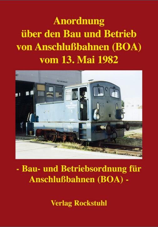 Anordnung über den Bau und Betrieb von Anschlußbahnen (BOA) vom 13. Mai 1982