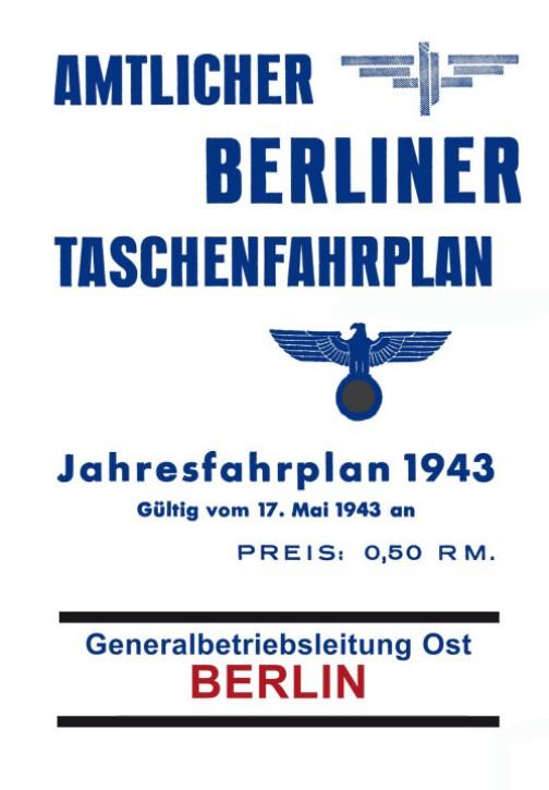 Amtlicher Berliner Taschenfahrplan. Jahresfahrplan 1943