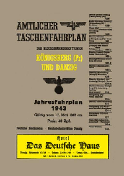 Amtlicher Taschenfahrplan der Reichsbahndirektionen Königsberg (Pr.) und Danzig. Jahresfahrplan 1943