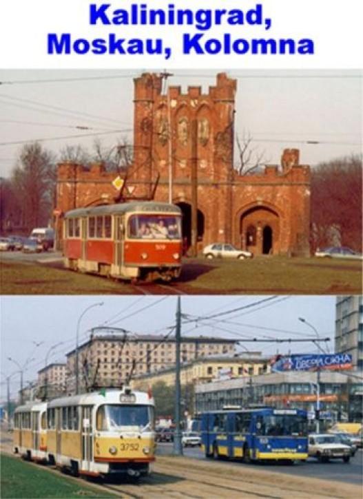 DVD: Straßenbahnen in Russland Teil 5. Moskau, Kaliningrad (Königsberg) und Kolomna