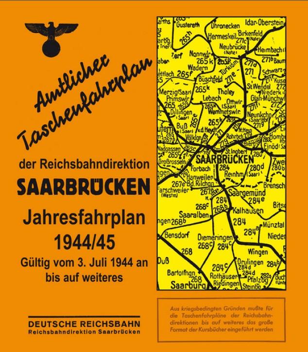 Amtlicher Taschenfahrplan der Reichsbahndirektion Saarbrücken - Jahresfahrplan 1944/1945
