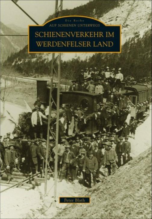 Schienenverkehr im Werdenfelser Land. Peter Blath