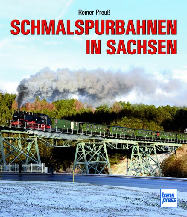 Schmalspurbahnen in Sachsen. Reiner Preuß