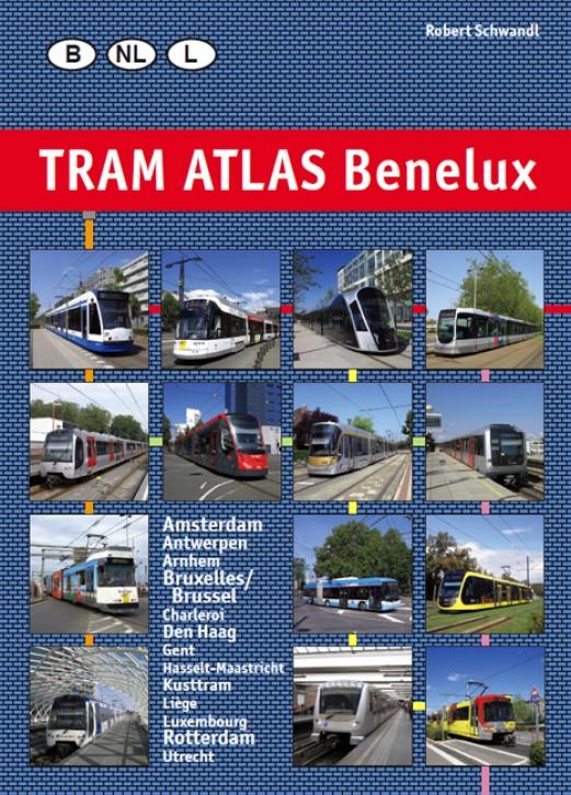 Tram Atlas Benelux. Robert Schwandl