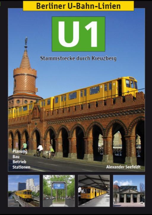 Berliner U-Bahn-Linien. U1 - Stammstrecke durch Kreuzberg. Alexander Seefeldt