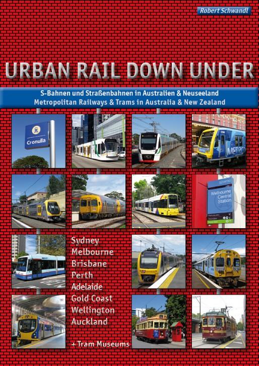 Urban Rail Down Under. Robert Schwandl