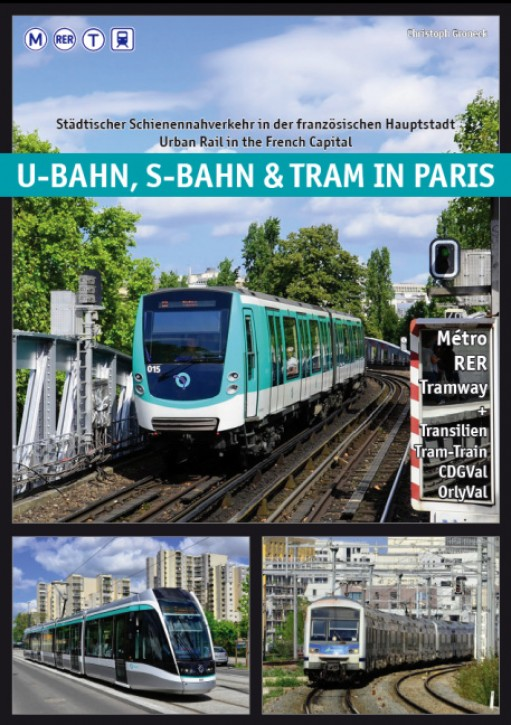 U-Bahn, S-Bahn & Tram in Paris. Christoph Groneck