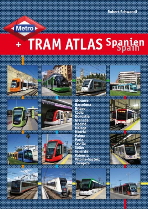 Metro & Tram Atlas Spanien / Spain. Robert Schwandl
