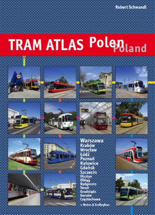 Tram Atlas Polen/Poland. Robert Schwandl