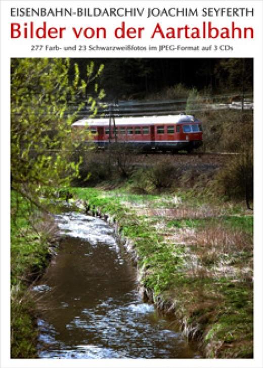 Foto-CD: Bilder von der Aartalbahn