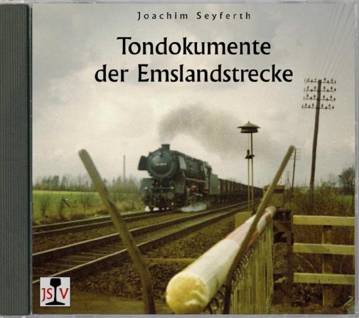 CD: Tondokumente der Emslandstrecke