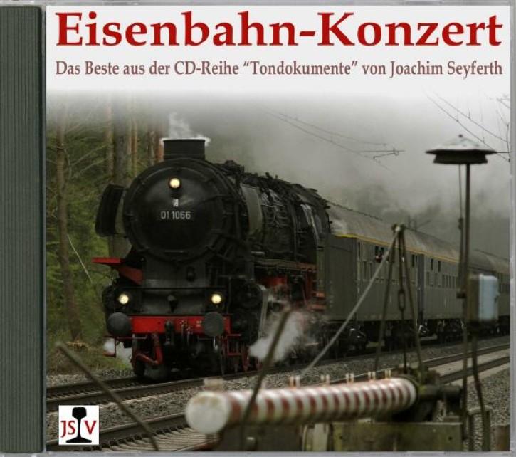 """CD: Eisenbahn-Konzert. Das Beste aus der CD-Reihe """"Tondokumente"""" von Joachim Seyferth"""