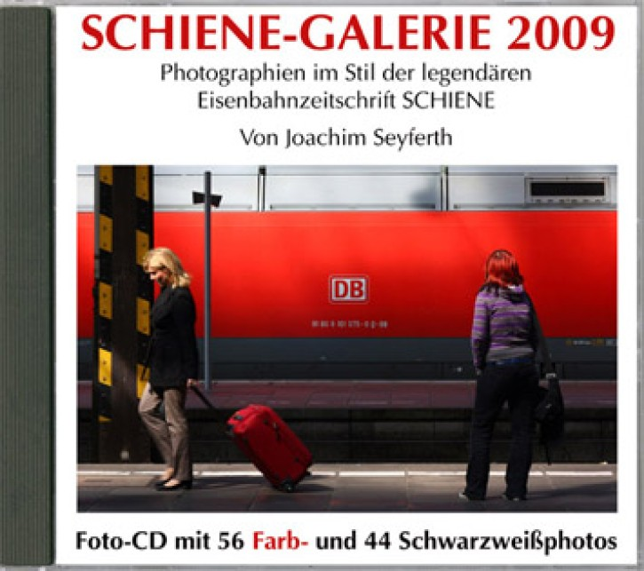 Schiene-Galerie 2009. Photographien im Stil der legendären Eisenbahnzeitschrift SCHIENE. Joachim Seyferth