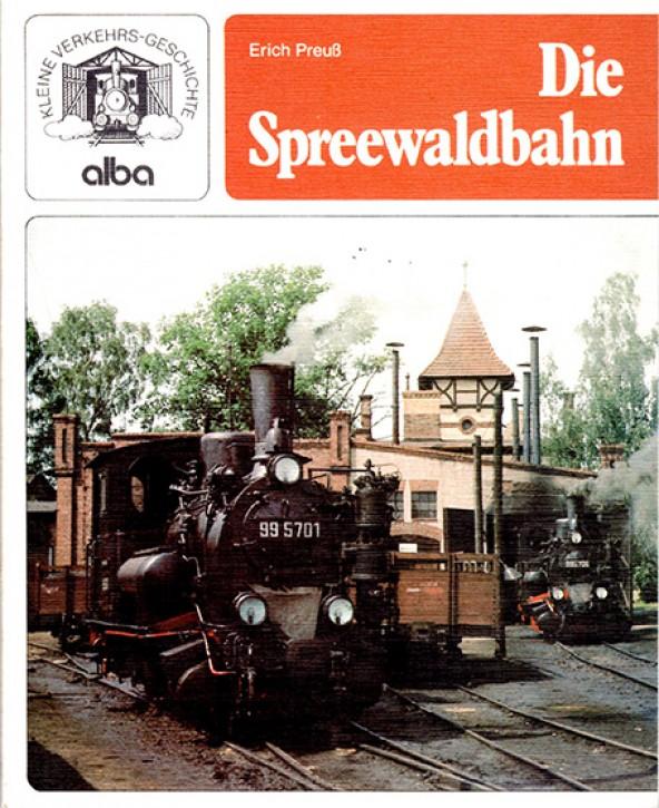 Antiquariat: Die Spreewaldbahn. Erich Preuß