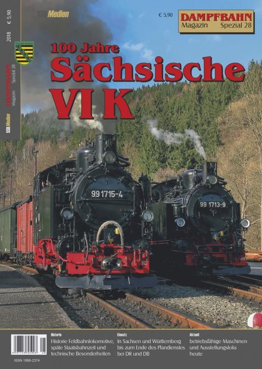 Dampfbahn-Magazin Spezial 28: 100 Jahre Sächsische VI K