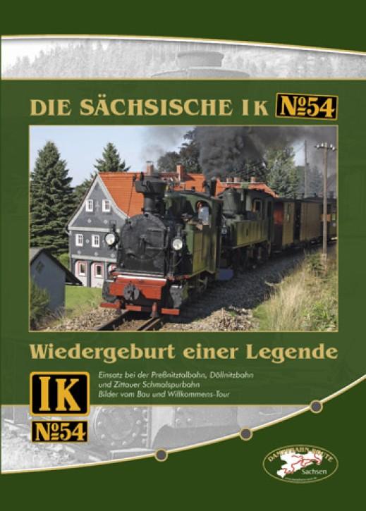 DVD: DIE SÄCHSISCHE I K Nr. 54. Wiedergeburt einer Legende