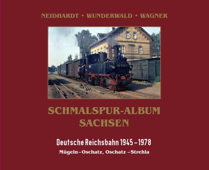 Schmalspur-Album Sachsen. Deutsche Reichsbahn 1945-1978. Mügelner Netz II: Mügeln – Oschatz, Oschatz – Strehla