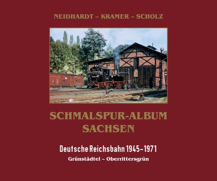 Schmalspur-Album Sachsen. Deutsche Reichsbahn 1945-1972. Grünstädtel - Oberrittersgrün