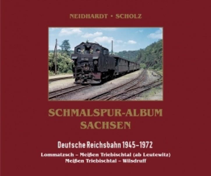 Schmalspur-Album Sachsen. Deutsche Reichsbahn 1945-1972. Lommatzsch – Meißen Triebischtal (ab Leutewitz) Meißen Triebischtal – Wilsdruff Band 2. Ingo Neidhardt & Helge Scholz
