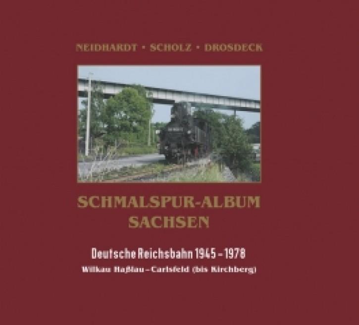 Schmalspur-Album Sachsen. Deutsche Reichsbahn 1945-1978. Wilkau-Haßlau – Carlsfeld Band I (bis Kirchberg)