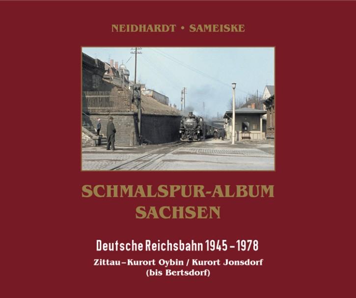 Schmalspur-Album Sachsen. Deutsche Reichsbahn 1945-1978. Zittauer Netz I: Zittau – Kurort Oybin / Kurort Jonsdorf (bis Bertsdorf)
